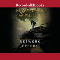 Audio:  Network Effect by Martha Wells @marthawells1 @kevinrfree ‏@recordedbooks @tordotcom #LoveAudiobooks