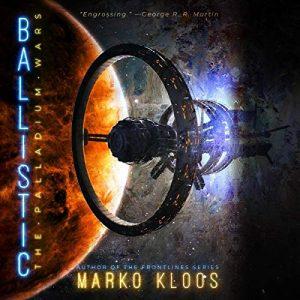 Audio: Ballistic by Marko Kloos @markokloos @AngeloDlo  #BrillianceAudio #LoveAudiobooks