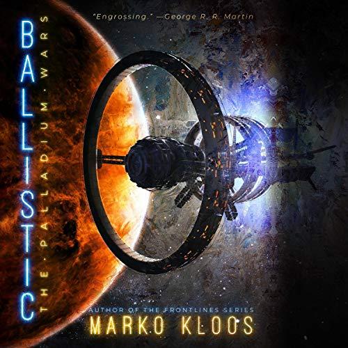 Ballistic by Marko Kloos