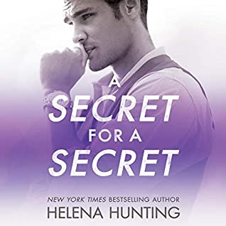 Audio: A Secret for a Secret by Helena Hunting @HelenaHunting @StellaBspeaks @JacobM #BrillianceAudio #LoveAudiobooks #JIAM