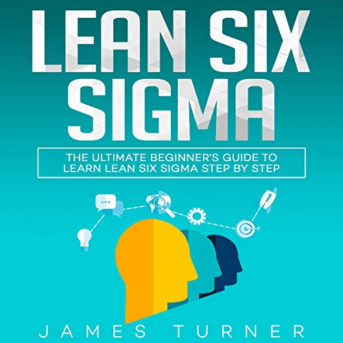 Lean Six Sigma by
