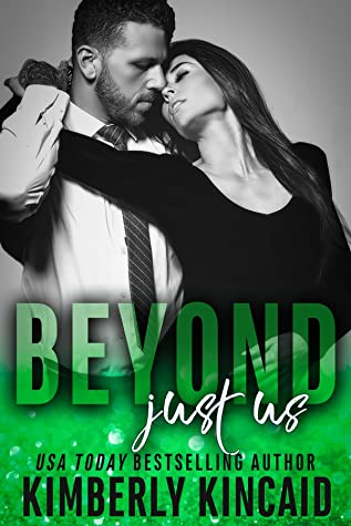 Beyond Just Us by Kimberly Kincaid
