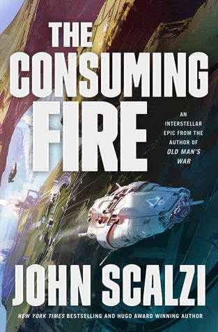 The Consuming Fire by John Scalzi @scalzi @torbooks