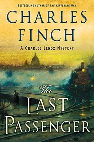 The Last Passenger by Charles Finch