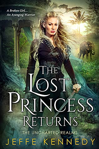The Lost Princess Returns by Jeffe Kennedy