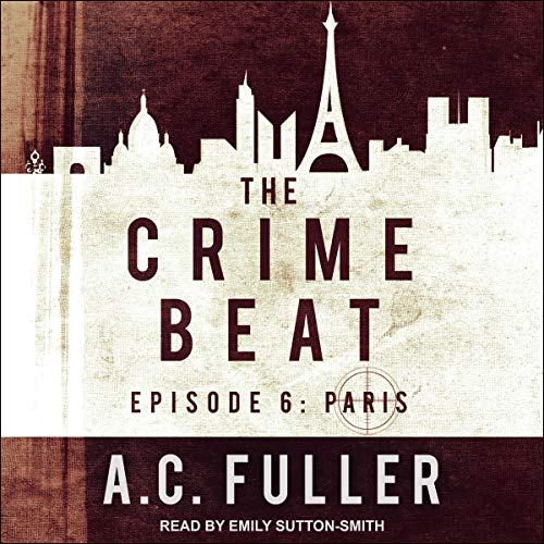 Crime Beat Paris by AC Fuller
