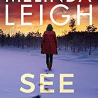 See Her Die by Melinda Leigh @MelindaLeigh1 #MontlakeRomance @amazonpub  @melindaleighauthorpage @amazonpublishing