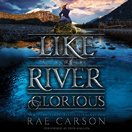 Like a River Glorious by