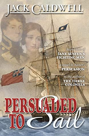 Persuaded to Sail by Jack Caldwell @JCaldwell25 #KindleUnlimited