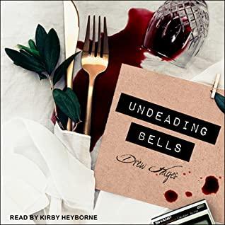 Audio: Undeading Bells by Drew Hayes @DrewHayesNovels @KirbyHeyborne @TantorAudio #LoveAudiobooks #JIAM