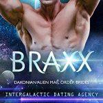 Braxx (Dakonian Alien Mail Order Brides #6) by Cara Bristol