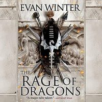 Audio: The Rage of Dragons by Evan Winter @EvanWinter @HachetteAudio #PrenticeOnayemi #LoveAudiobooks