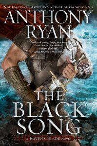 The Black Song by Anthony Ryan @writer_anthony @AceRocBooks @BerkleyPub