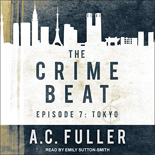 Crime Beat Tokyo by AC Fuller