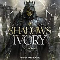 Audio: Shadows of Ivory by Bryce O'Connor, TL Greylock @tlgreylock #BryceO'Connor @KateReadingVO @TantorAudio #LoveAudiobooks