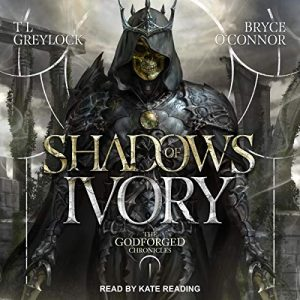 Audio: Shadows of Ivory by Bryce O'Connor, TL Greylock @tlgreylock #BryceO'Connor @KateReadingVO @TantorAudio #LoveAudiobooks