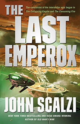 The Last Emperox by John Scalzi @scalzi @torbooks