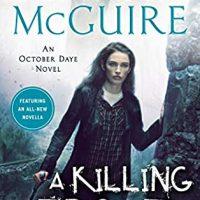 A Killing Frost by Seanan McGuire @seananmcguire @dawbooks