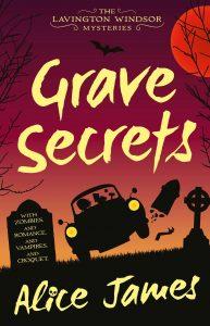 Grave Secrets by Alice James @ToniWindsor