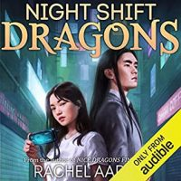 Audio: Night Shift Dragons by Rachel Aaron @Rachel_Aaron ‏ @zwooman @audible_com ‏ ‏#LoveAudiobooks #KindleUnlimited