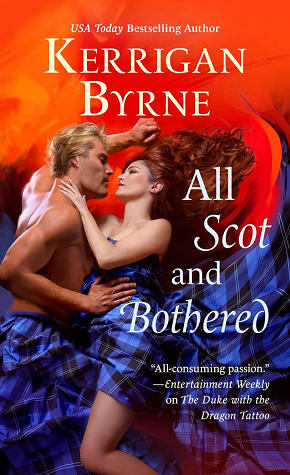 All Scot and Bothered by Kerrigan Byrne @Kerrigan_Byrne @StMartinsPress