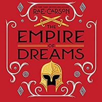 Audio: The Empire of Dreams by Rae Carson @raecarson #KylaGarcia @HarperAudio #LoveAudiobooks