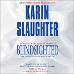 Blindsighted (Grant County #1) by Karin Slaughter read by Kathleen Early