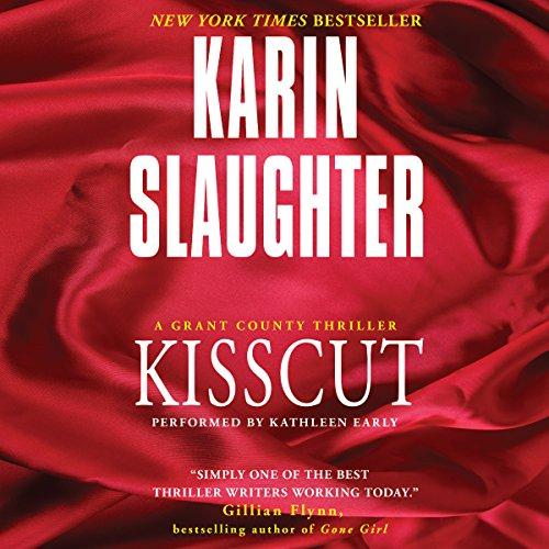 Audio: Kisscut by Karin Slaughter @slaughterKarin @HarperAudio #KathleenEarly