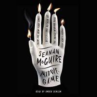 Audio: Middlegame by Seanan McGuire @SeananMcGuire @Amber_Benson @MacmillanAudio #LoveAudiobooks