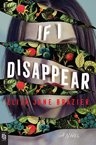 If I Disappear by Eliza Jane Brazier @EJaneBrazier @BerkleyPub