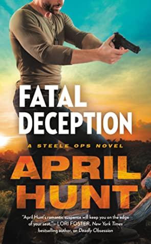 Fatal Deception by April Hunt @AprilHuntBooks @readforeverpub @grandcentralpub   #GIVEAWAY