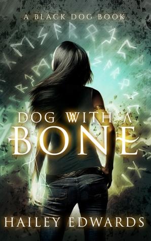 Thrifty Thursday –  Dog with a Bone by Hailey Edwards @HaileyEdwards   #ThriftyThursday
