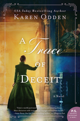 A Trace of Deceit by Karen Odden @karen_odden @wmmorrowbooks