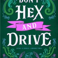 Don't Hex and Drive by Juliette Cross @Juliette__Cross ‏#KU