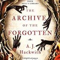 The Archive of the Forgotten by AJ Hackwith @ajhackwith @AceRocBooks @BerkleyPub