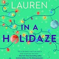 In a Holidaze by Christina Lauren @ChristinaLauren  @GalleryBooks 