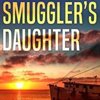 The Smuggler's Daughter by Claire Matturro @ClaireMatturro @RAPublishing