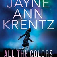All the Colors of Night by Jayne Ann Krentz @JayneAnnKrentz @BerkleyRomance @BerkleyPub