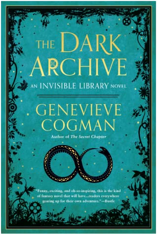 The Dark Archive by Genevieve Cogman @GenevieveCogman  @AceRocBooks  @BerkleyPub  @penguinrandom