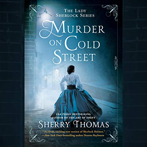 Murder on Cold Street by Sherry Thomas