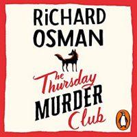 Audio: The Thursday Murder Club by Richard Osman @richardosman #LesleyManville @PRHAudio #LoveAudiobooks