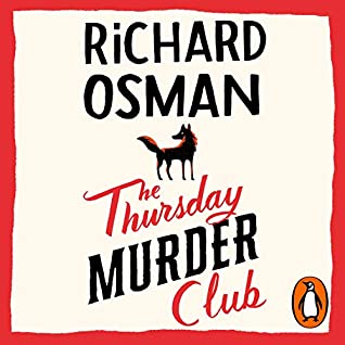 Audio: The Thursday Murder Club by Richard Osman @richardosman #LesleyManville @PRHAudio #LoveAudiobooks