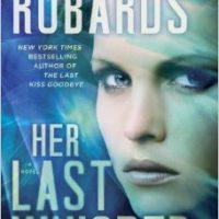 ICYMI: Her Last Whisper by Karen Robards @TheKarenRobards @JULIEYMANDKAC