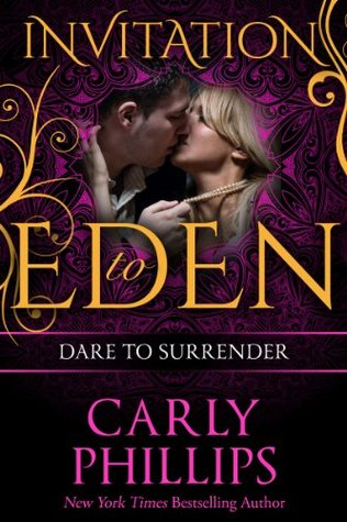 ICYMI: Dare to Surrender by Carly Phillips @carlyphillips @JULIEYMANDKAC