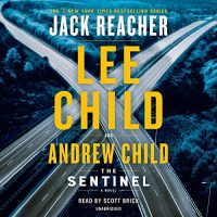 Audio: The Sentinel by Lee Child, Andrew Child @Andrew_Grant @LeeChildReacher @ScottBrick @PRHAudio ‏‏#LoveAudiobooks