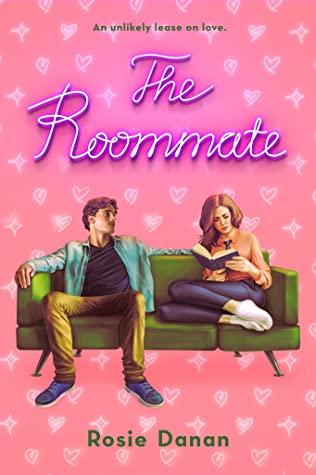 The Roommate by Rosie Danan @rosiedanan @BerkleyRomance