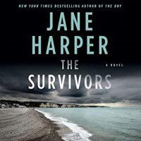 🎧The Survivors by Jane Harper @janeharperautho #StephenShanahan @MacmillanAudio #LoveAudiobooks