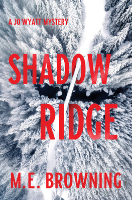 Shadow Ridge by ME Browning