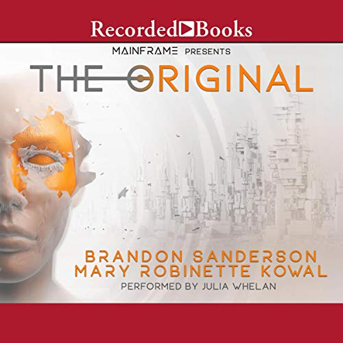 The Original by Brandon Sanderson, Mary Robinette Kowal