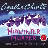 Audio: Midwinter Murder by Agatha Christie #AgathaChristie #FenellaWoolgar @HarperAudio #LoveAudiobooks